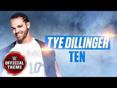 Tye Dillinger Ten