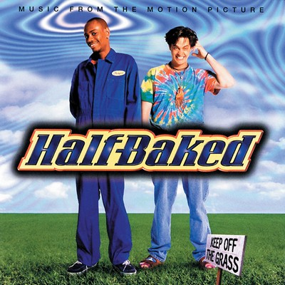 Half‐Baked Soundtrack